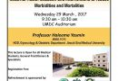 CME Lecture on Maternal Health Situation and Interventions to reduce Morbidities and Mortalities 29 March 2017 Pakistan