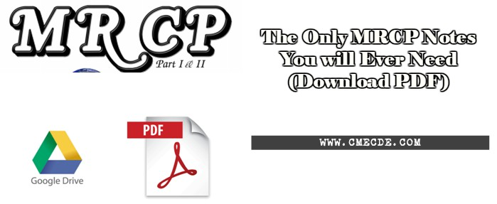 The only mrcp notes you will ever need download pdf cme cde today in this article we will share stuff related to mrcp part 1 and 2 we will share here the links where you will be able to read and download the only fandeluxe Gallery