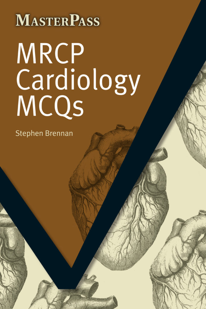 MRCP Cardiology MCQs 2016 (PDF Download) – CME & CDE