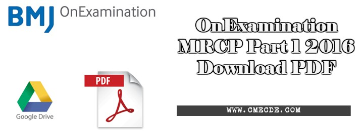 Onexamination mrcp part 1 2016 pdf direct links for download cme today in this article we will share stuff related to mrcp part 1 we will share here the links where you will be able to read and download onexamination fandeluxe Gallery