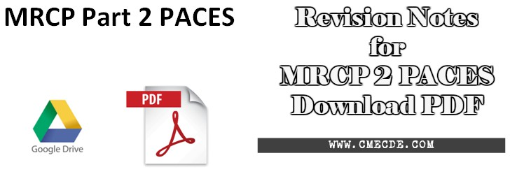 Revision notes for mrcp 2 paces by shibley rahman download pdf today in this article we will share stuff related to mrcp part 2 we will share here the links where you will be able to read and download these notes fandeluxe Gallery