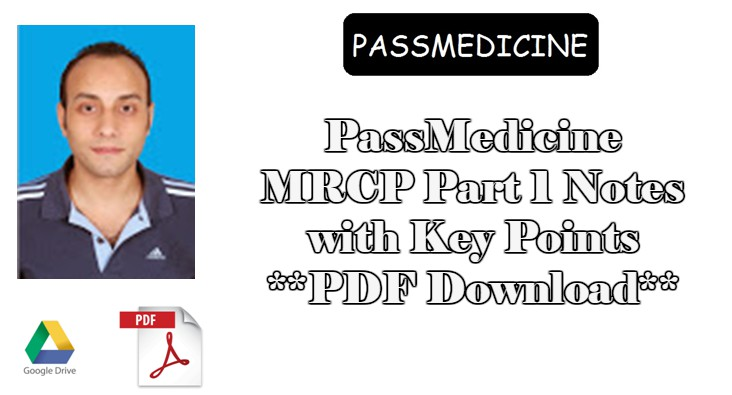 Passmedicine notes for mrcp part 1 2017 with key points by dr passmedicine the best study resource when it comes to the preparation of mrcp part 1 exam to prepare well for mrcp part 1 passmedicine will provide the fandeluxe Gallery
