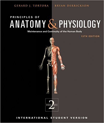 Principles of Anatomy and Physiology 13 Edition by Gerard J. Tortora ...