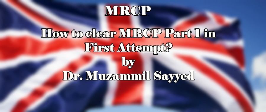 Experience of mrcp part 1 by dr muzammil sayyed october 2017 today in this article we will share you how to clear mrcp part 1 in first attempt this experience is share by passing candidate of october 2017 dr fandeluxe Gallery