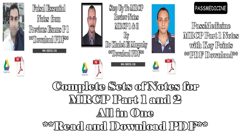 Complete sets of notes for mrcp part 1 and 2 read and download pdf today in this article we will share study material related to mrcp part 1 and 2 we will share here complete sets of notes under one post which can be used fandeluxe Gallery