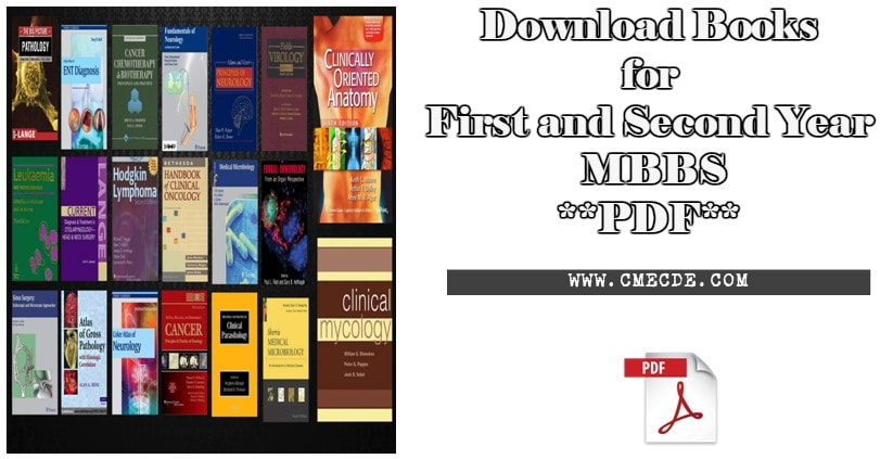 Download Books For First And Second Year Mbbs Pdf Cme Cde