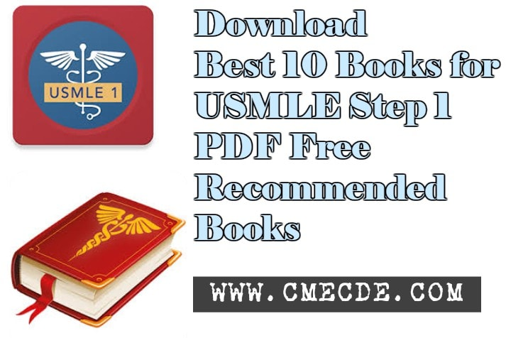 Download Best 10 Books for USMLE Step 1 PDF Free (Recommended by