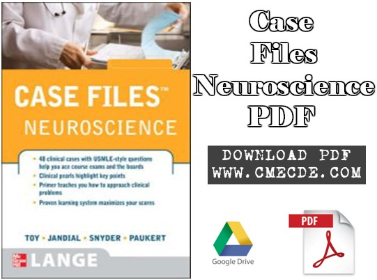 Case Files Neuroscience (2nd Edition)