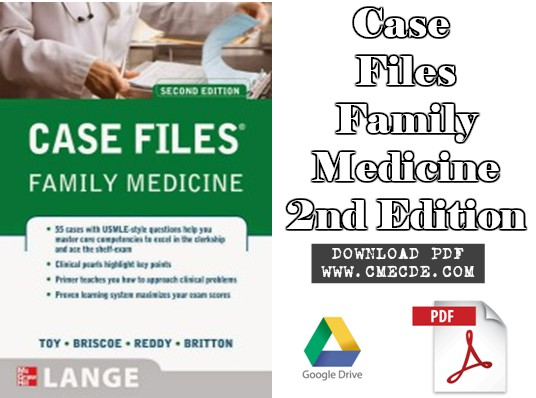 Download Case Files Family Medicine 2nd Edition PDF Free