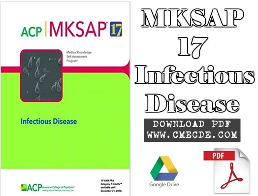 Download MKSAP 17 Infectious Disease PDF Free – CME & CDE