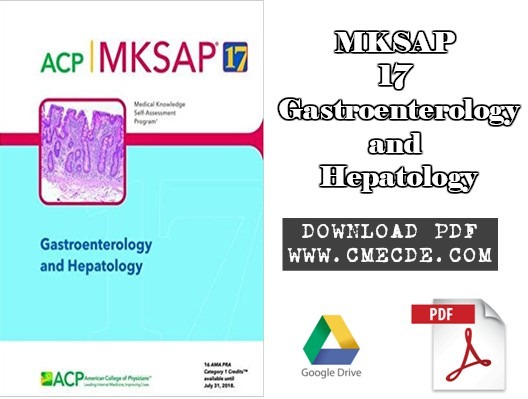 Download MKSAP 17 Gastroenterology and Hepatology PDF Free