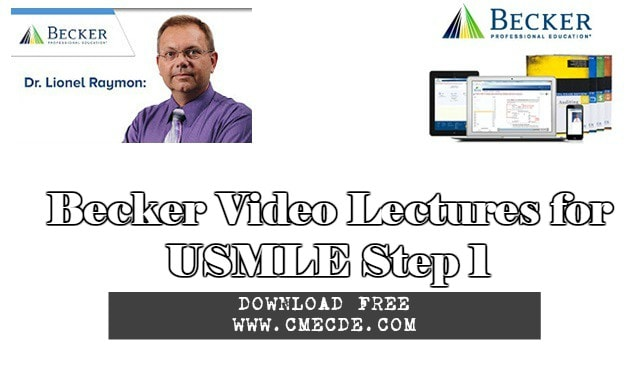 Download Becker Video Lectures for USMLE Step 1 Free – CME & CDE