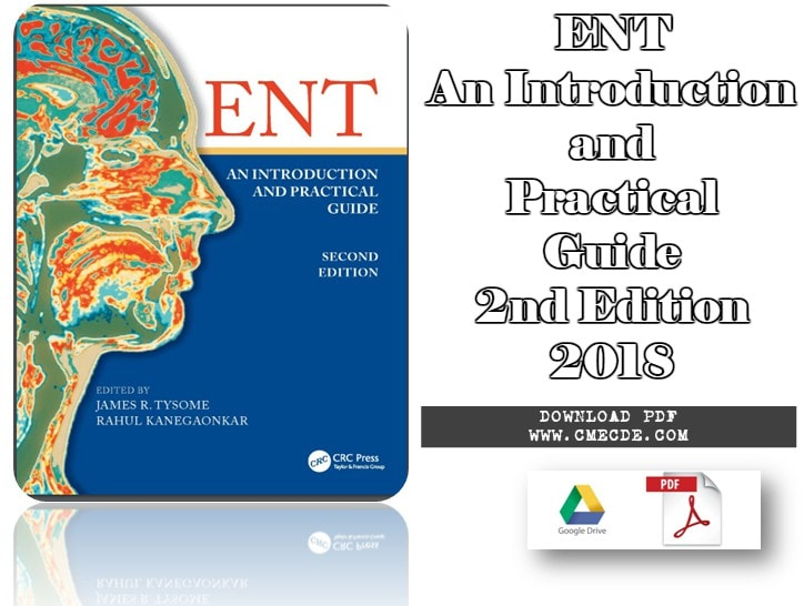 Download Ent An Introduction And Practical Guide 2nd Edition 2018 Pdf Free Cme Cde