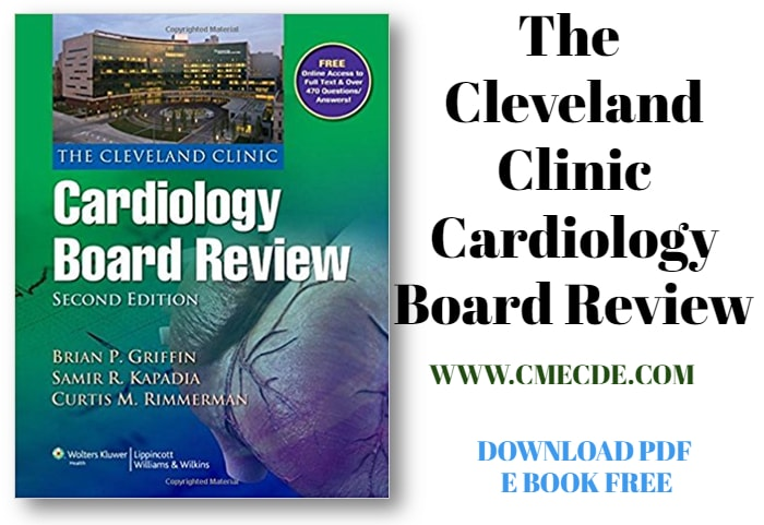 The Cleveland Clinic Cardiology Board Review – 2nd edition Download