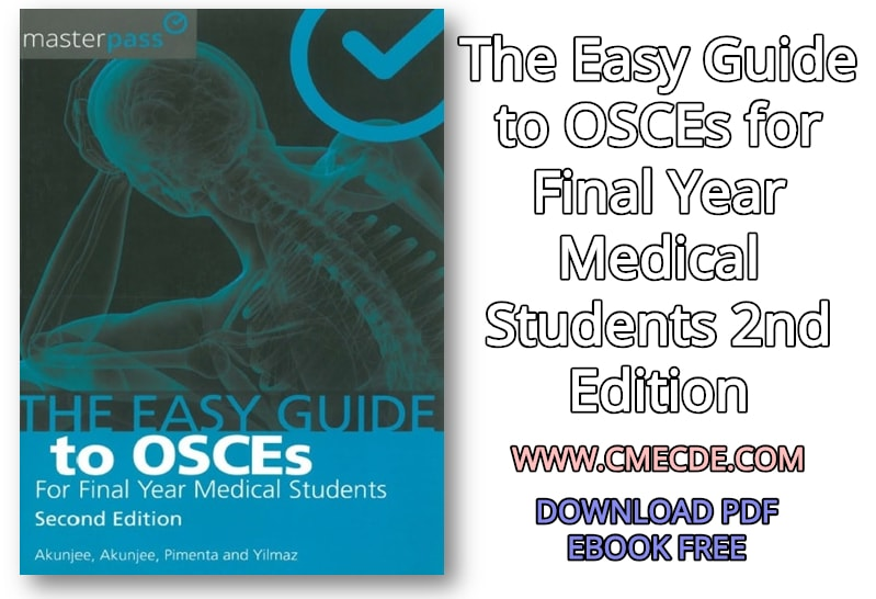 download the easy guide to osces for final year medical students 2nd rh cmecde com easy guide to osces for final year medical students the easy guide to osces for communication skills pdf