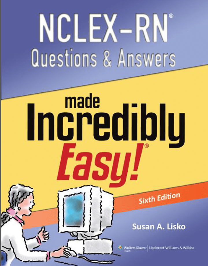 Download NCLEX-RN Questions And Answers Made Incredibly Easy 6th ...