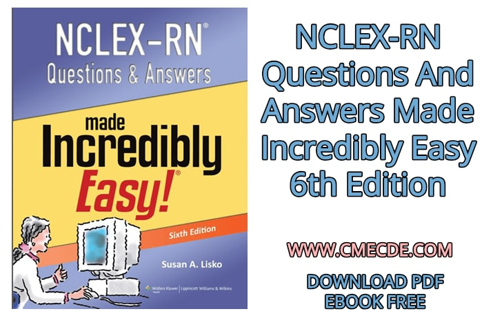 Download NCLEX-RN Questions And Answers Made Incredibly Easy