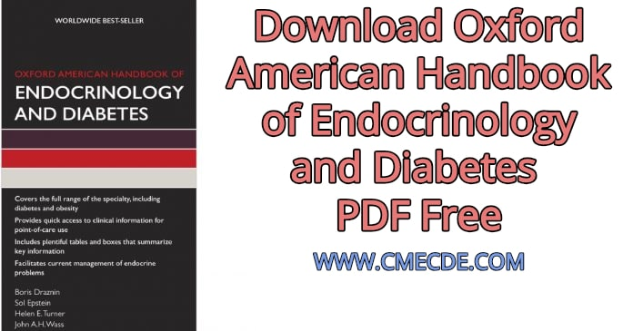 Oxford American Handbook of Endocrinology and Diabetes (Oxford American Handbooks in Medicine)
