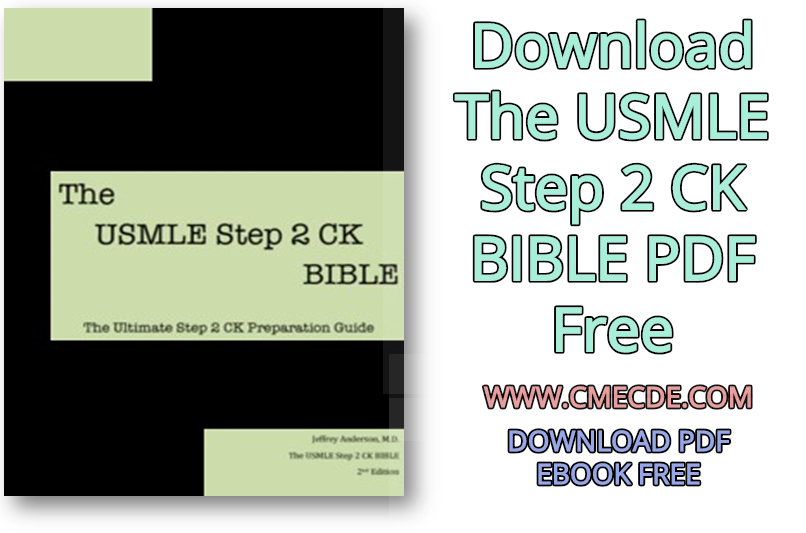 Download The USMLE Step 2 CK BIBLE PDF Free – CME & CDE