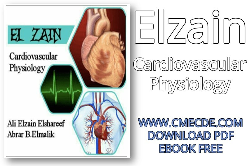 Download Elzain Cardiovascular Physiology PDF Free | CME & CDE