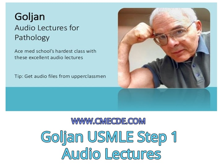 Download Goljan USMLE Step 1 Audio Lectures Free – CME & CDE