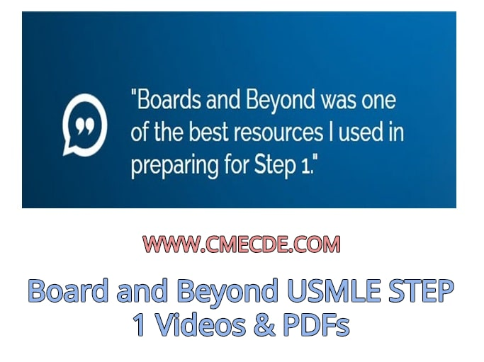 Download Board and Beyond USMLE STEP 1 Videos & PDFs Free – CME & CDE