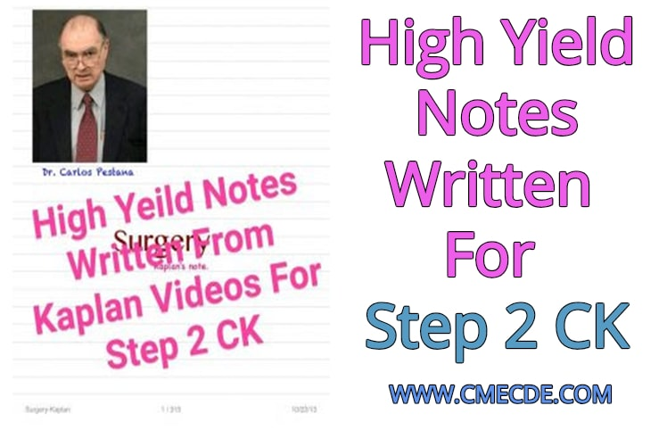 Download High Yield Notes Written For Step 2 CK Free – CME & CDE