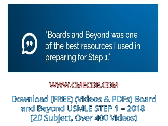Download (FREE) (Videos & PDFs) Board and Beyond USMLE STEP 1 – 2018