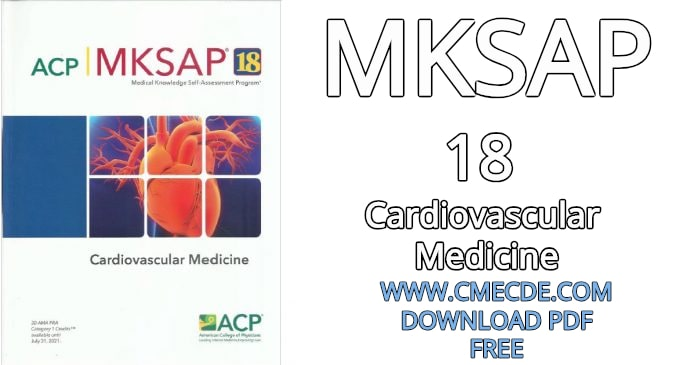 Download MKSAP® 18 Cardiovascular Medicine PDF Free – CME & CDE